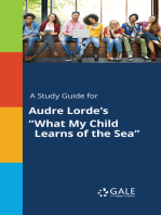 """A Study Guide for Audre Lorde's """"What My Child Learns of the Sea"""""""