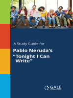 "A Study Guide for Pablo Neruda's ""Tonight I Can Write"""