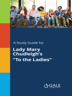 "A Study Guide for Lady Mary Chudleigh's ""To the Ladies"""