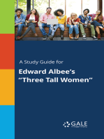"A Study Guide for Edward Albee's ""Three Tall Women"""