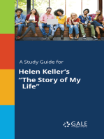 """A Study Guide for Helen Keller's """"The Story of My Life"""""""