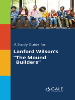 "A Study Guide for Lanford Wilson's ""The Mound Builders"""