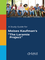 "A Study Guide for Moises Kaufman's ""The Laramie Project"""
