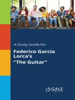 """A Study Guide for Federico Garcia Lorca's """"The Guitar"""""""