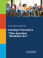 "A Study Guide for Carolyn Forche's ""The Garden Shukkei-En"""
