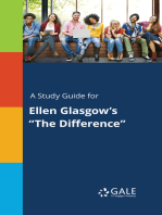 """A Study Guide for Ellen Glasgow's """"The Difference"""""""