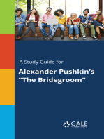 """A Study Guide for Alexander Pushkin's """"The Bridegroom"""""""