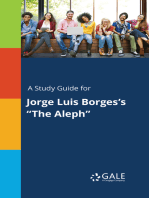 """A Study Guide for Jorge Luis Borges's """"The Aleph"""""""