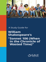 "A Study Guide for William Shakespeare's ""Sonnet 106 (When in the Chronicle of Wasted Time)"""