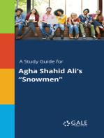 "A Study Guide for Agha Shahid Ali's ""Snowmen"""