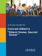 "A Study Guide for Conrad Aiken's ""Silent Snow, Secret Snow"""