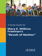 """A Study Guide for Mary E. Wilkins Freeman's """"Revolt of Mother"""""""