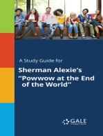 "A Study Guide for Sherman Alexie's ""Powwow at the End of the World"""