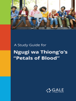 """A Study Guide for Ngugi wa Thiong'o's """"Petals of Blood"""""""