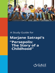 """A Study Guide for Marjane Satrapi's """"Persepolis: The Story of a Childhood"""""""