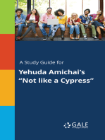 "A Study Guide for Yehuda Amichai's ""Not like a Cypress"""