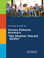"A Study Guide for Teresa Palomo Acosta's ""My Mother Pieced Quilts"""