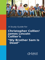 """A Study Guide for Christopher Collier/James Lincoln Collier's """"My Brother Sam Is Dead"""""""