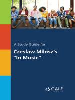 "A Study Guide for Czeslaw Milosz's ""In Music"""