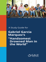 "A Study Guide for Gabriel Garcia Marquez's ""Handsomest Drowned Man in the World"""