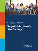 "A Study Guide for Naguib Mahfouz's ""Half a Day"""