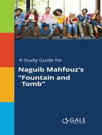 "A Study Guide for Naguib Mahfouz's ""Fountain and Tomb"""