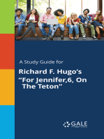 "A Study Guide for Richard F. Hugo's ""For Jennifer,6, On The Teton"""