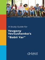 """A Study Guide for Yevgeny Yevtushenko's """"Babii Yar"""""""
