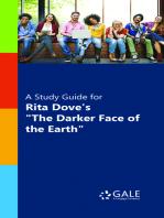 "A Study Guide for Rita Dove's ""Darker Face of the Earth, The"""