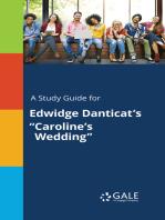 "A Study Guide for Edwidge Danticat's ""Caroline's Wedding"""