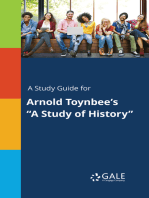 "A Study Guide for Arnold Toynbee's ""A Study of History"""