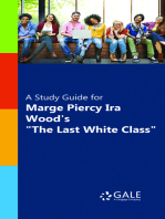 """A Study Guide for Marge Piercy and Ira Wood's """"The Last White Class"""""""