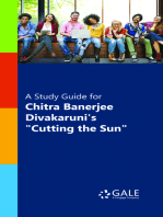"A Study Guide for Chitra Banerjee Divakaruni's ""Cutting the Sun"""