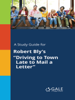 """A Study Guide for Robert Bly's """"Driving to Town Late to Mail a Letter"""""""