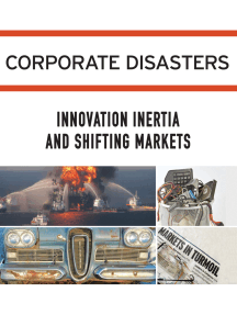 Corporate Disasters: Innovation Inertia and Shifting Markets