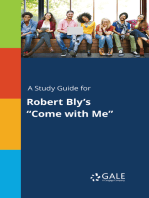 "A Study Guide for Robert Bly's ""Come with Me"""