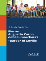 "A Study Guide for Pierre-Augustin Caron deBeaumarchais's ""Barber of Seville"""