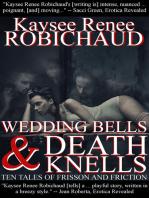 Wedding Bells and Death Knells