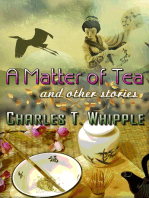 A Matter of Tea and Other Stories