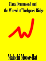 Clara Drummond and the Wurzel of Turlypock Ridge
