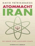 Atommacht Iran