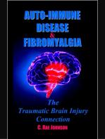 Auto Immune Disease and Fibromyalgia