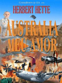 Austrália Meu Amor: Consultores & Cia, #1