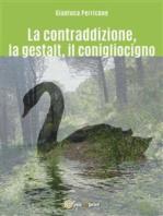 La contraddizione, la gestalt, il conigliocigno