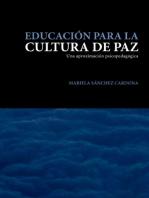 Educación para la cultura de paz: Una aproximación psicopedagógica