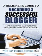 A Beginner's Guide to Becoming a Successful Blogger