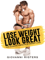 Lose Weight, Look Great