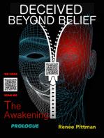 Deceived Beyond Belief - The Awakening