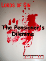 The Pensioner's Dilemma
