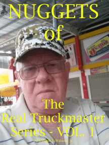 Nuggets of the Real Truckmaster Series Volume One